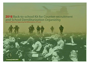 2016 Back-to-school Kit for Counter-recruitment and School Demilitarization Organizing